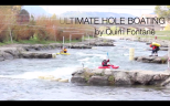 ULTIMATE HOLE PADDLING